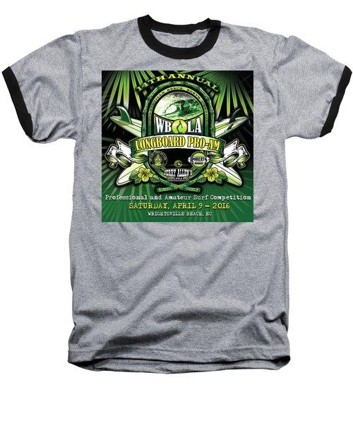 Wbla Proam 2016 Baseball T-Shirt