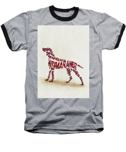 Baseball T-Shirt featuring the painting Weimaraner Watercolor Painting / Typographic Art by Inspirowl Design