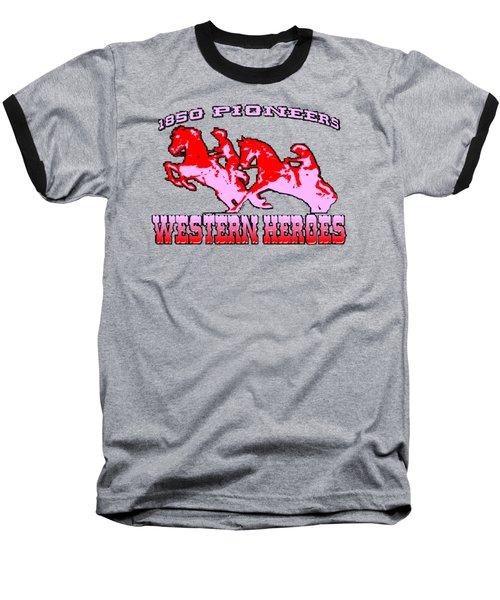 Western Heroes 1850 Pioneers - Tshirt Design Baseball T-Shirt