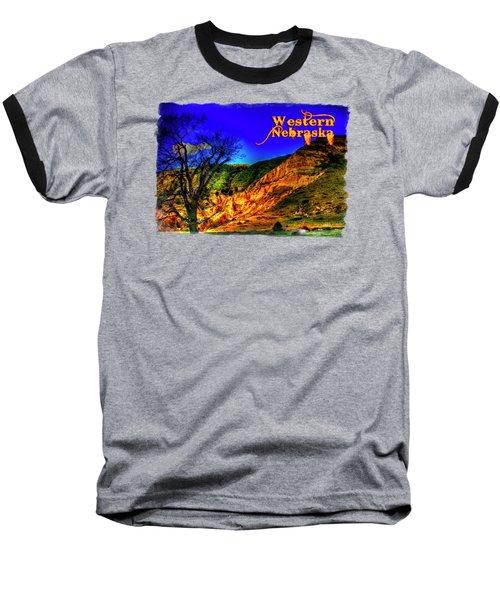 Western Nebraska Near Chimney Rock Baseball T-Shirt