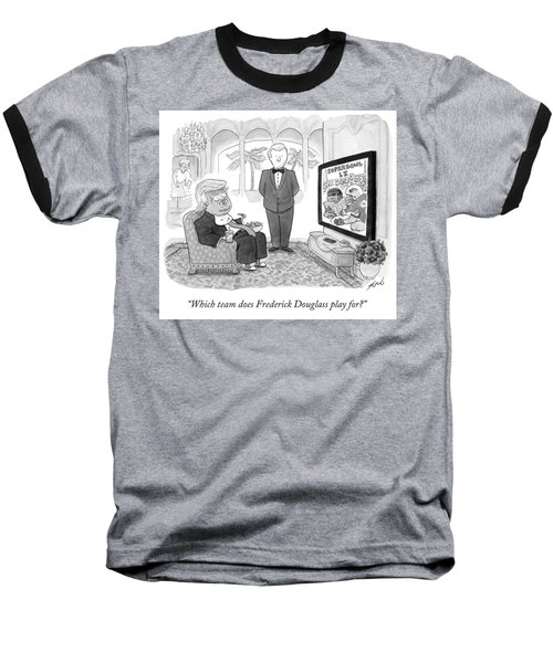 Which Team Does Frederick Douglass Play For Baseball T-Shirt