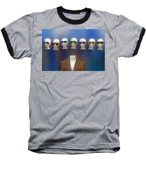 Who Shall I Be Today Baseball T-Shirt