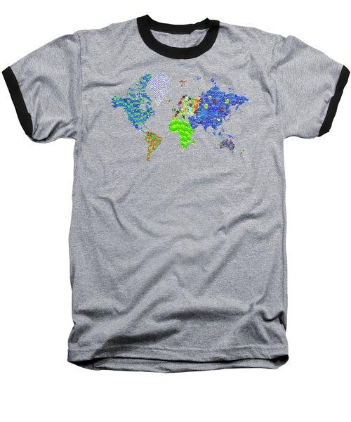 Whole World's Gone Bananas - World Map Sticker Art Baseball T-Shirt by Rayanda Arts
