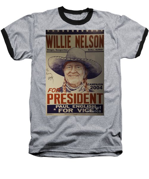 Willie For President Baseball T-Shirt by Bob Hislop