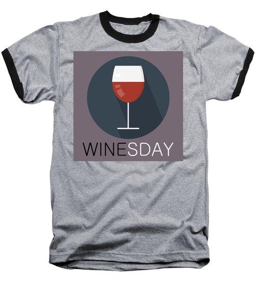 Wine Poster Print - It's Winesday Baseball T-Shirt