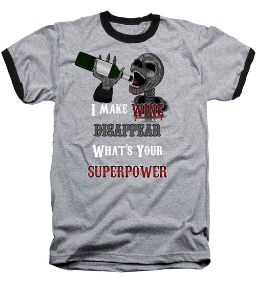 Wine Superpower Skeleton Fantasy Art Baseball T-Shirt