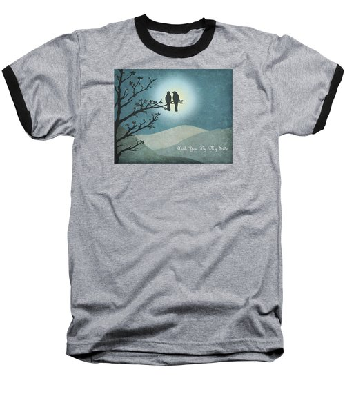 Baseball T-Shirt featuring the digital art With You By My Side Landscape View by Christina Lihani