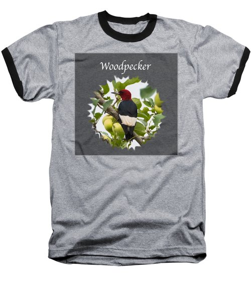 Woodpecker Baseball T-Shirt by Jan M Holden