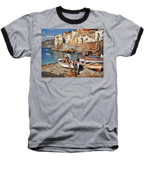 Work Never Ends For Amalfi Fishermen Baseball T-Shirt