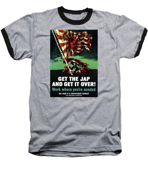 Work Where You're Needed -- Ww2 Baseball T-Shirt