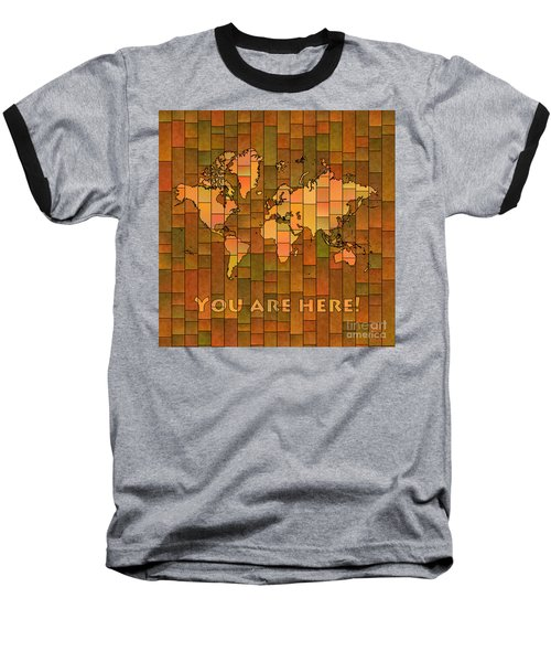 World Map Glasa You Are Here Brown Orange Green Baseball T-Shirt