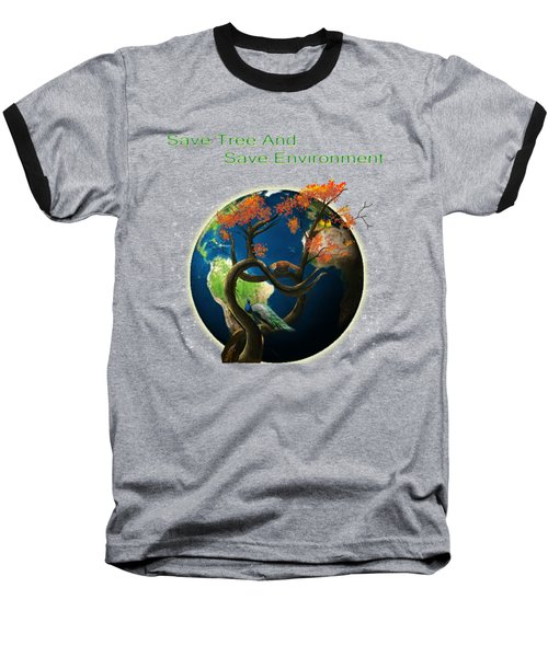World Needs Tree Baseball T-Shirt by Artist Nandika  Dutt