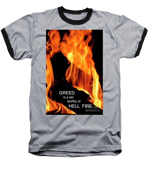 Baseball T-Shirt featuring the photograph worthy of HELL fire by Paul W Faust - Impressions of Light