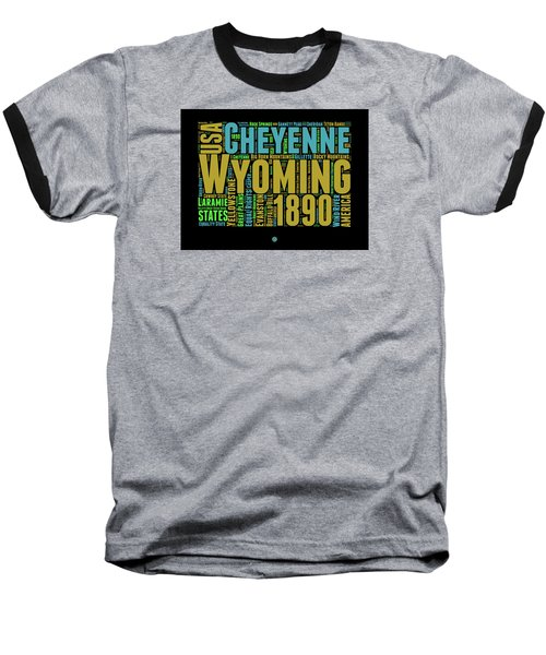 Wyoming Word Cloud Map 1 Baseball T-Shirt