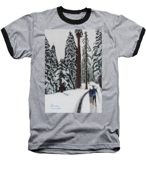 X-c Skiing In The Ca Redwoods 14 Years Ago Baseball T-Shirt