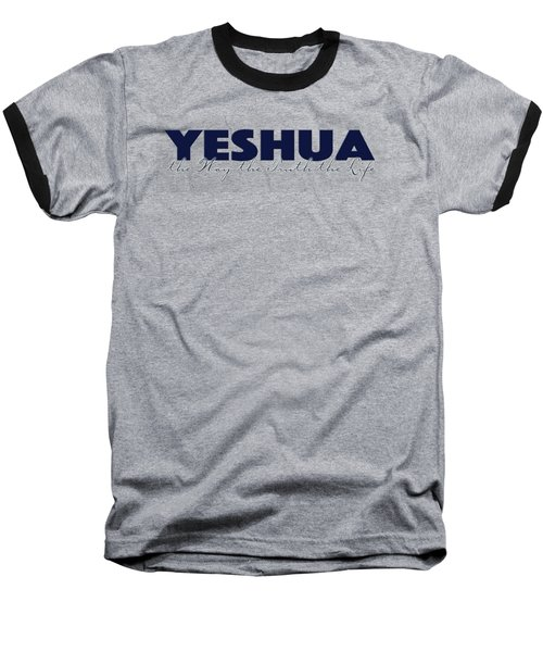 Yeshua John 14 Baseball T-Shirt
