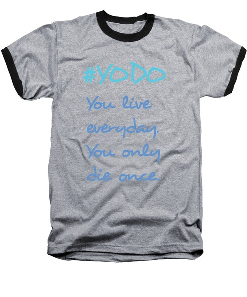 #yodo Customizable Choose Colour Baseball T-Shirt by Clare Bambers