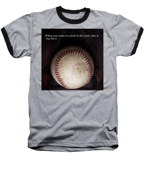 Yogi Berra Quote Baseball T-Shirt by David Patterson