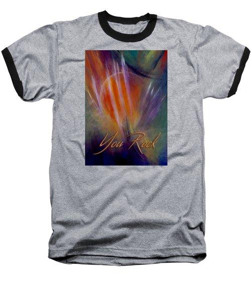 You Rock Baseball T-Shirt