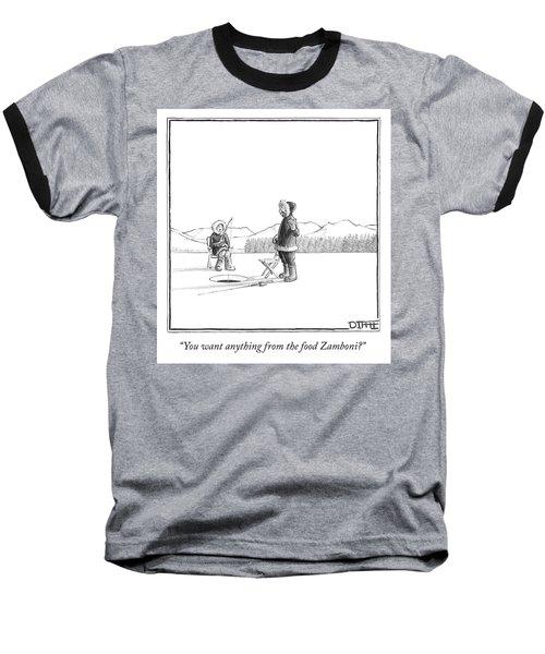 You Want Anything From The Food Zamboni Baseball T-Shirt