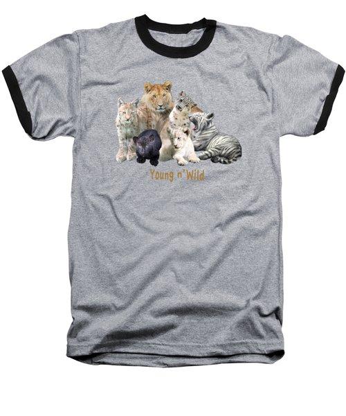 Young And Wild Baseball T-Shirt