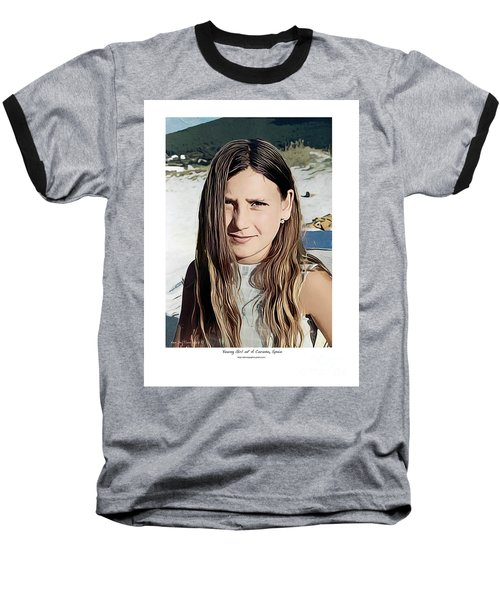 Young Girl, Spain Baseball T-Shirt by Kenneth De Tore