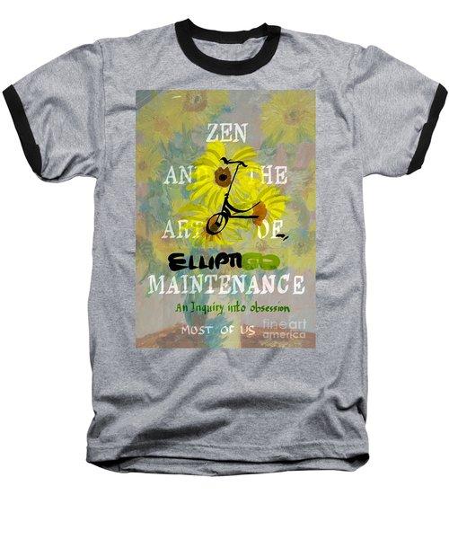 Zen And The Art Of Elliptigo Maintainence, A Parody Baseball T-Shirt