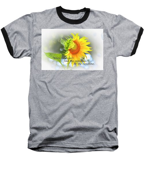 Be The Sunshine Baseball T-Shirt