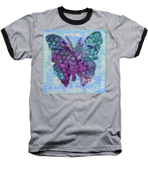 Believe Butterfly Baseball T-Shirt