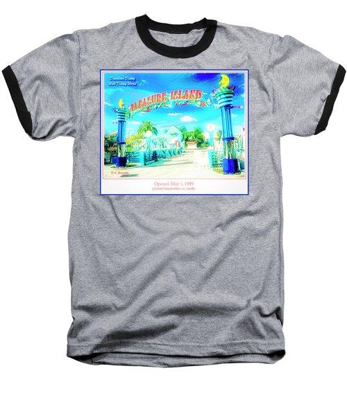 Pleasure Island Sign And Walkway Downtown Disney Baseball T-Shirt