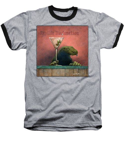 Reptile Disfunction... Baseball T-Shirt