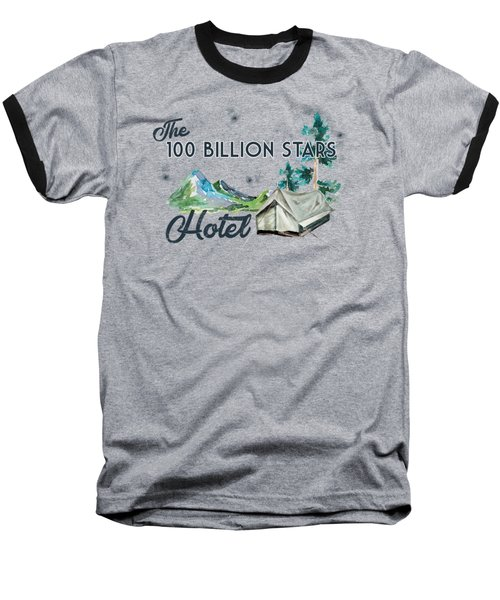 100 Billion Stars Hotel Baseball T-Shirt