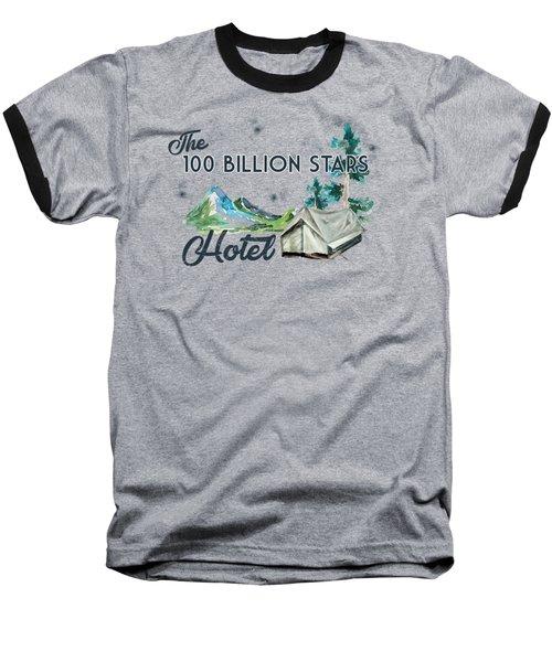 100 Billion Stars Hotel Baseball T-Shirt