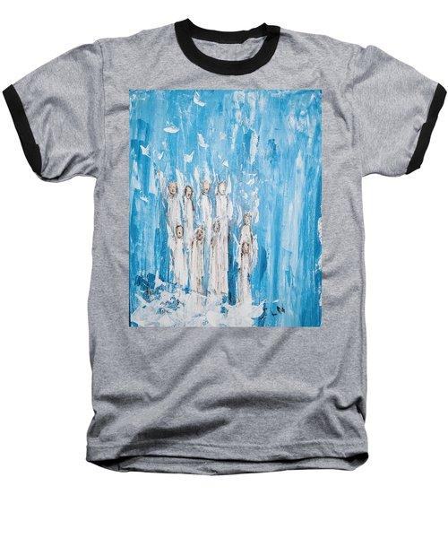 Heavenly Host Of Angels  Baseball T-Shirt