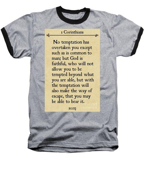 1 Corinthians 10 13- Inspirational Quotes Wall Art Collection Baseball T-Shirt