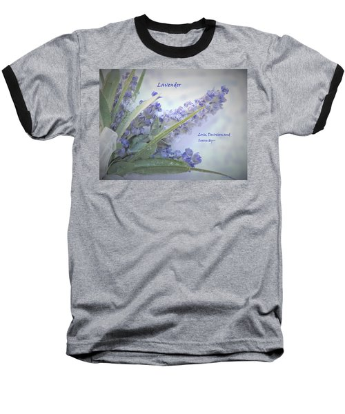 A Gift Of Lavender Baseball T-Shirt