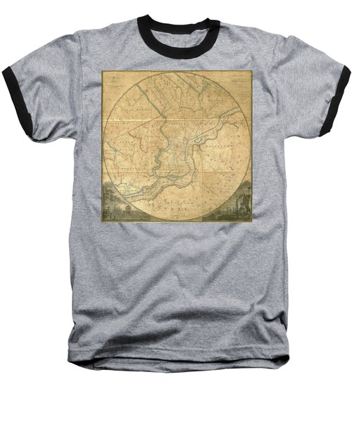 A Plan Of The City Of Philadelphia And Environs, 1808-1811 Baseball T-Shirt