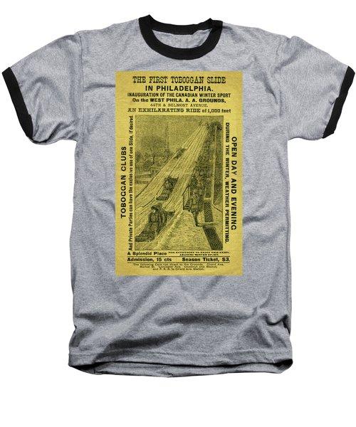 Advertisement For The First Toboggan Slide In Philadelphia Baseball T-Shirt