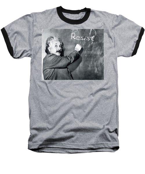 Albert Einstein Resistance Baseball T-Shirt