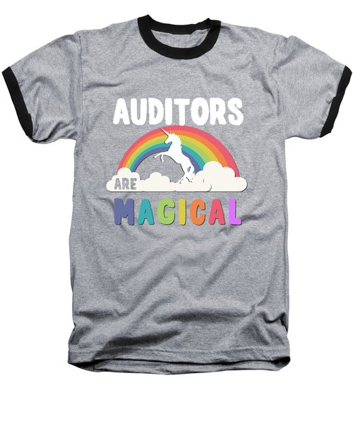 Auditors Are Magical Baseball T-Shirt