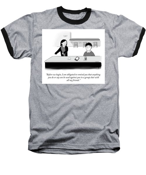 Before We Begin Baseball T-Shirt