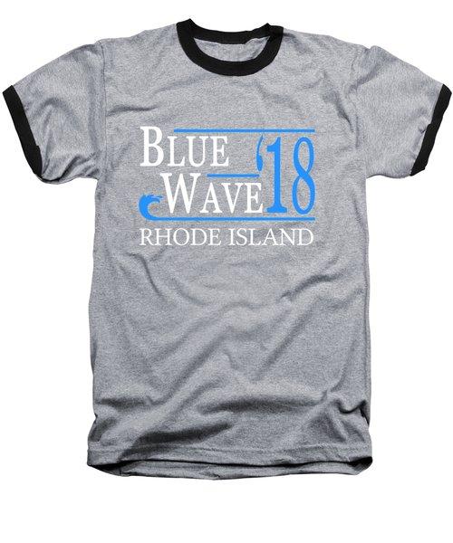 Blue Wave Rhode Island Vote Democrat 2018 Baseball T-Shirt