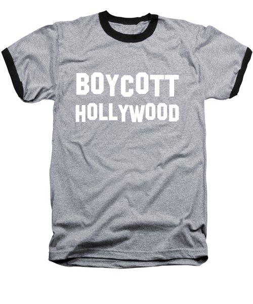 Boycott Hollywood Baseball T-Shirt