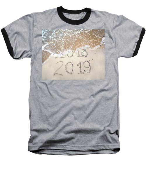 Bye Bye 2018 Welcome2019 Baseball T-Shirt
