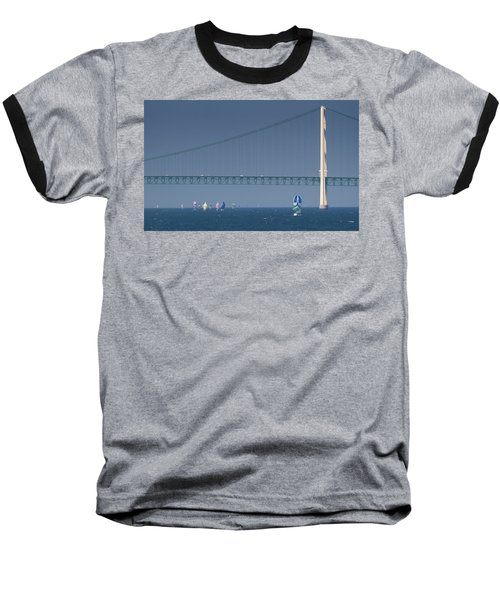 Chicago To Mackinac Yacht Race Sailboats With Mackinac Bridge Baseball T-Shirt