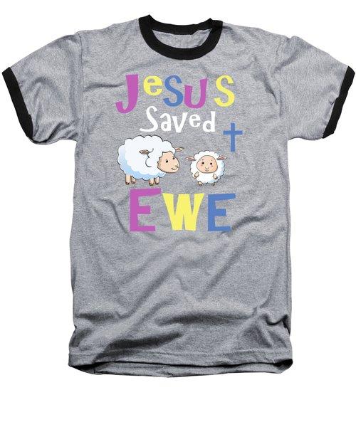 Christian Gifts For Kids Jesus Saved Ewe Baseball T-Shirt