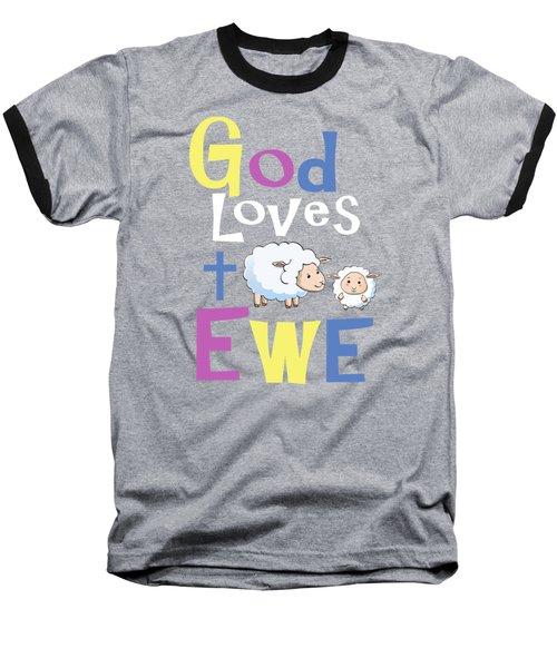 Christian Shirts For Kids God Loves Ewe Baseball T-Shirt