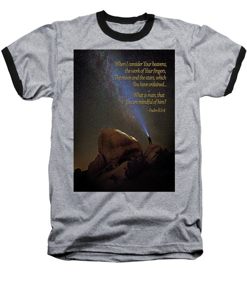 Consider The Heavens Baseball T-Shirt