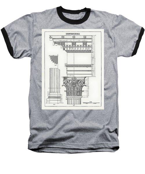 Corinthian Architecture Baseball T-Shirt