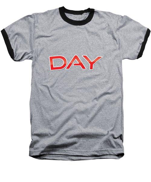 Day Baseball T-Shirt